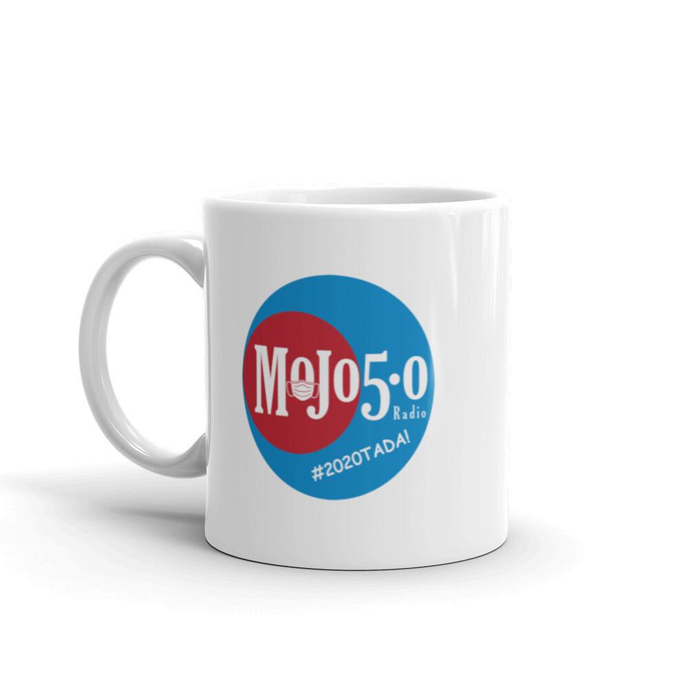 Mojo 5-0 Radio #2020TADA! Coffee Mug