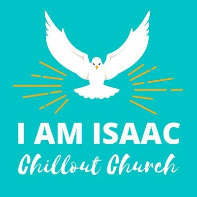 I Am Isaac - Chillout Church featuring Eunice Butcher (MP3 3-Track EP)