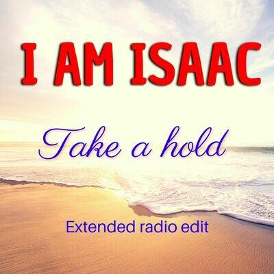 I Am Isaac - Take a hold featuring Adam Threlfall (MP3 Single)