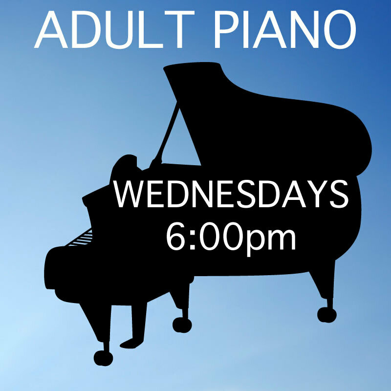 Adult Piano ONLINE - Wednesdays 6:00-6:45pm