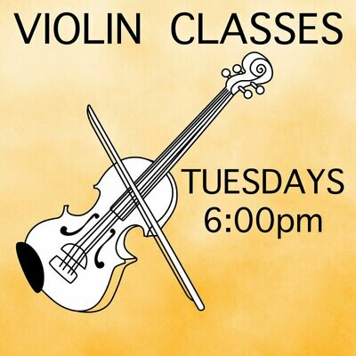 Violin* ONLINE - Tuesdays 6:00pm-6:45pm