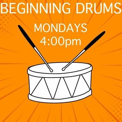 Beginning Drums* - Mondays 4:00pm-4:45pm
