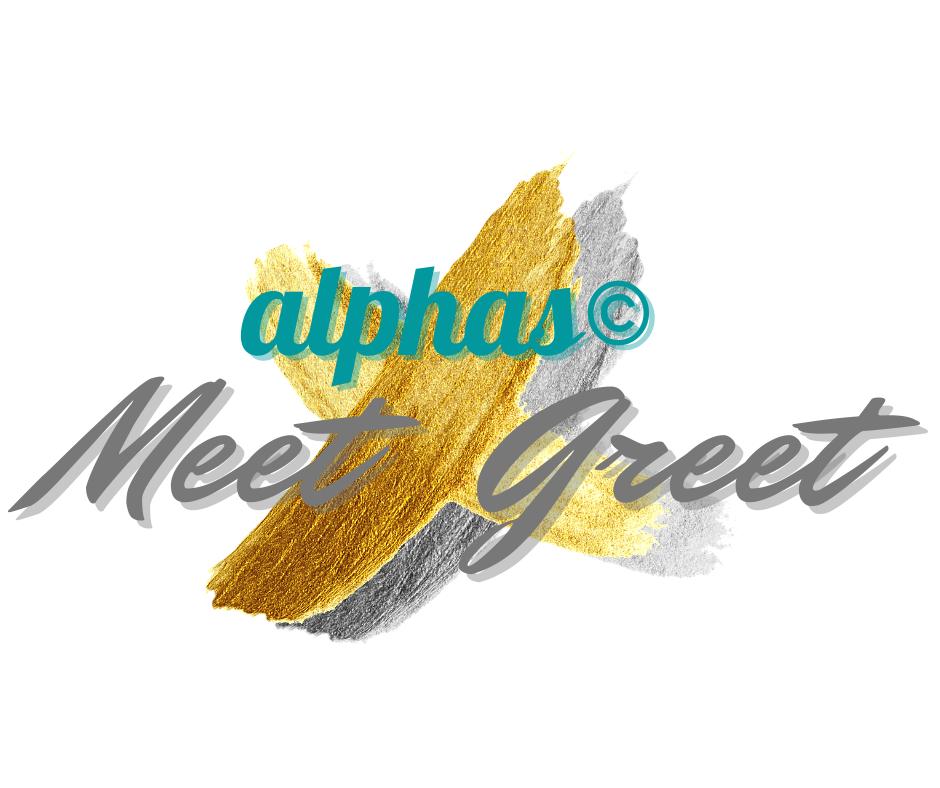 alphas© Meet & Greet JETZT ONLINE