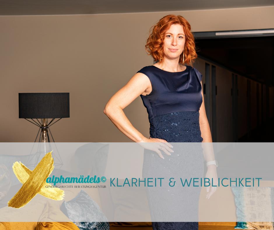KLARHEIT & WEIBLICHKEIT für Führungskräfte - alphamädels©