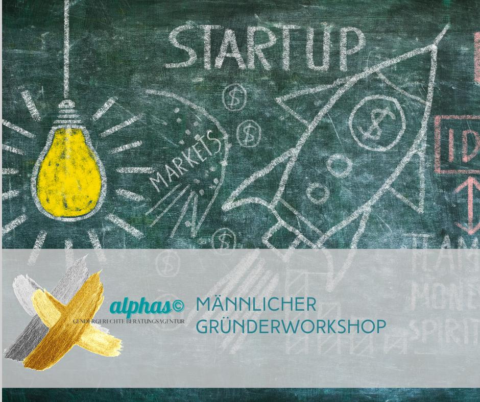 Männlicher Gründerworkshop ONLINE 2.0 - alphakerle©