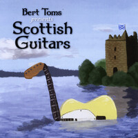 Bert Toms CD Scottish Guitars