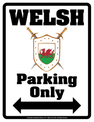 5395 Welsh Parking Sign