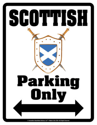 5353 Scottish Parking Sign