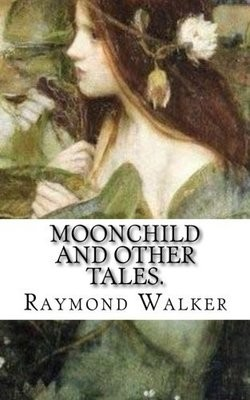 Moonchild and other Tales