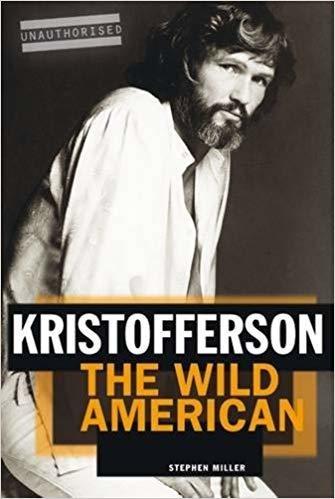 Kristofferson: The Wild American- Paperback
