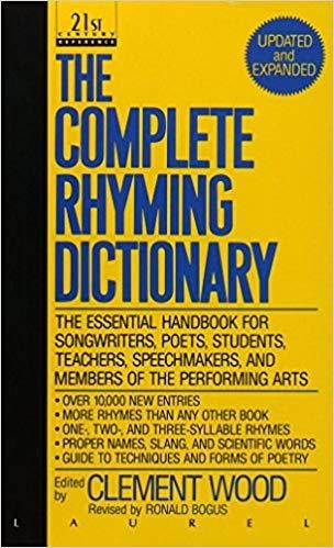 The Complete Rhyming Dictionary: Including The Poet's Craft Book Revised Edition