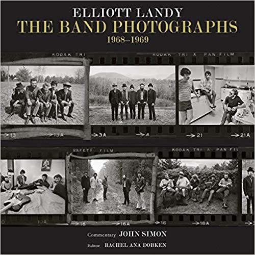 The Band Photographs: 1968-1969 Hardcover