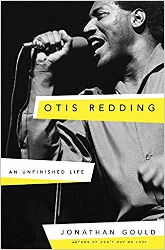 Otis Redding: An Unfinished Life Hardcover
