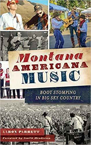 Montana Americana Music: Boot Stomping in Big Sky Country Hardcover