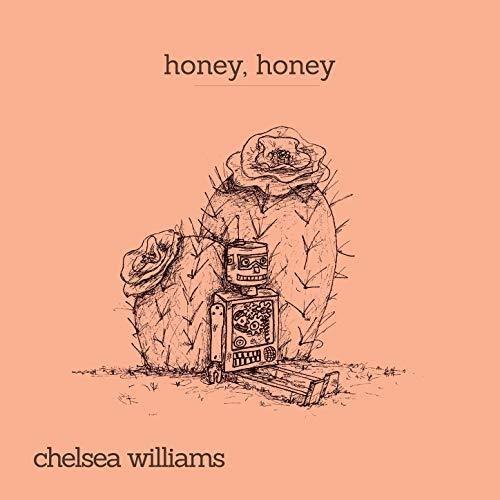 Honey, Honey Chelsea Williams - 45 RPM