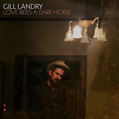 Love Rides A Dark Horse - Gill Landry