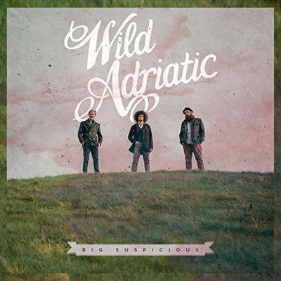 Big Suspicious - Wild Adriatic