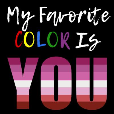 My Favorite Color - Lipstick Lesbian Pride