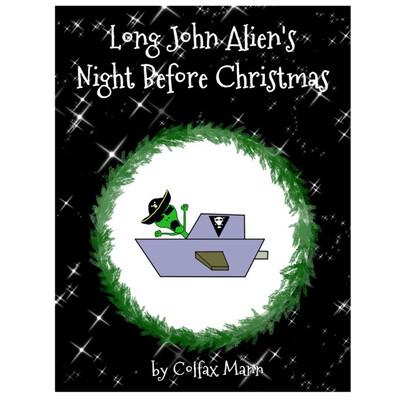 Long John Alien's NIGHT BEFORE CHRISTMAS - EPUB Version