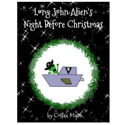Long John Alien's NIGHT BEFORE CHRISTMAS - PDF Version
