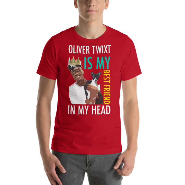 Oliver Twixt Is My Best Friend In My Head T-Shirt