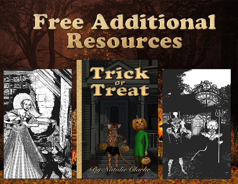 Trick or Treat? Free Additional Resources