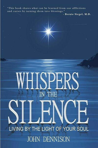 Whispers in the Silence -- Living by the Light of Your Soul - PDF/Digital download
