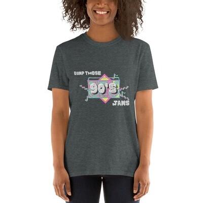 """Bump Those 90's Jams"" Short-Sleeve Unisex T-Shirt"