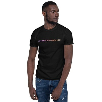 """""""I Am Worth So Much More"""" FADV Charity Short-Sleeve Unisex T-Shirt"""
