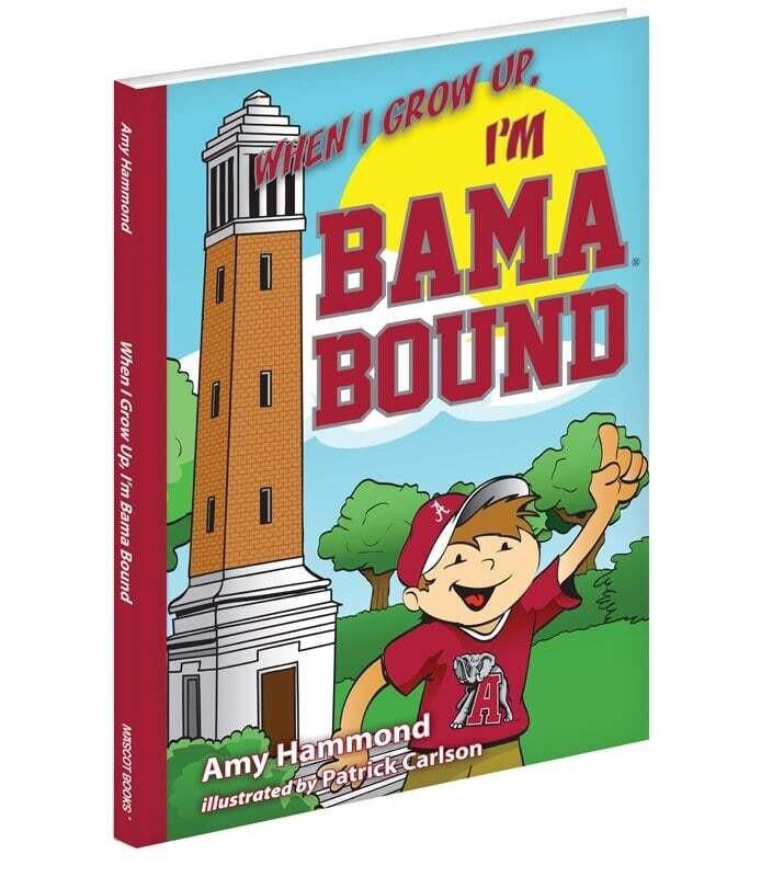 When I Grow Up, I'm Bama Bound