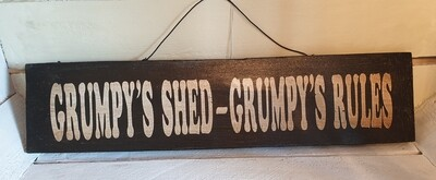 Gringo Wooden Grumpy's Shed - Grumpy's Rules Sign