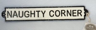 Cast Iron sign - 'Naughty Corner'