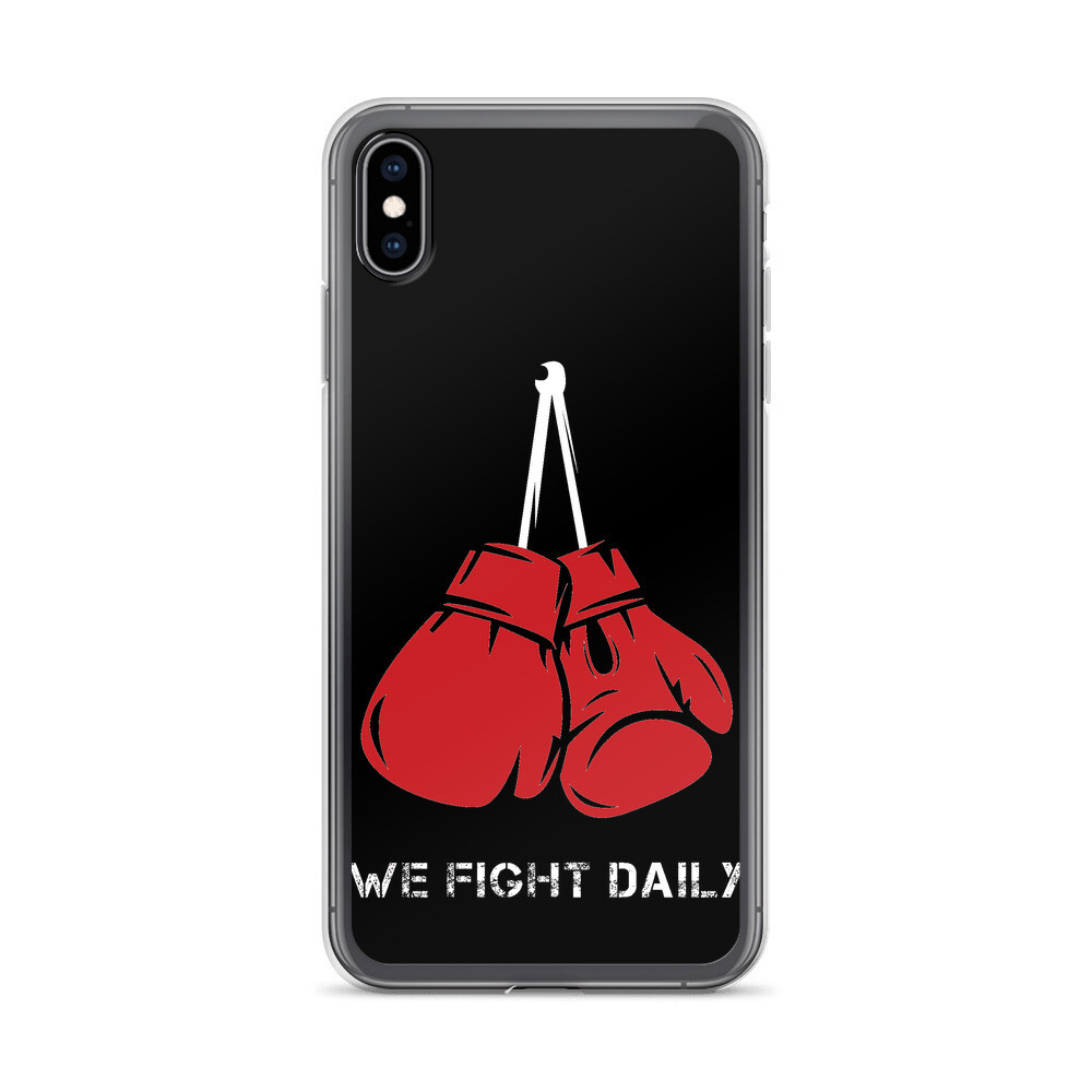 We Fight Daily iPhone Case