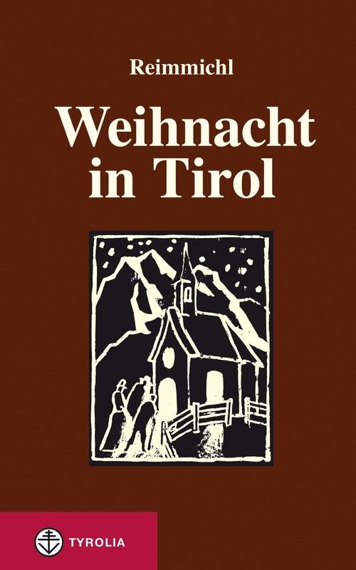 Reimmichl: Weihnacht in Tirol