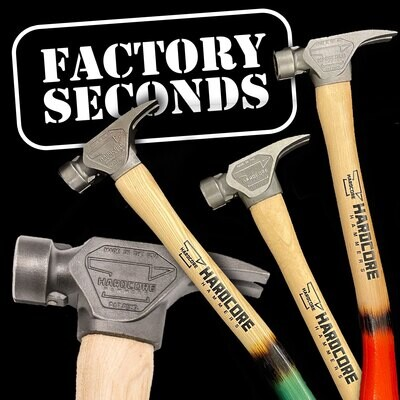 Factory 2nds - 19oz. Original Hardcore Hammer 1.0