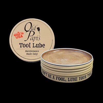 Old Papi's Tool Lube