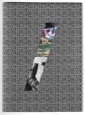 Martha Rosler / Eric Wesley