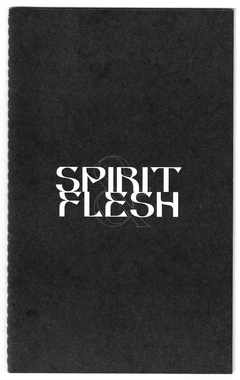 Spirit & Flesh