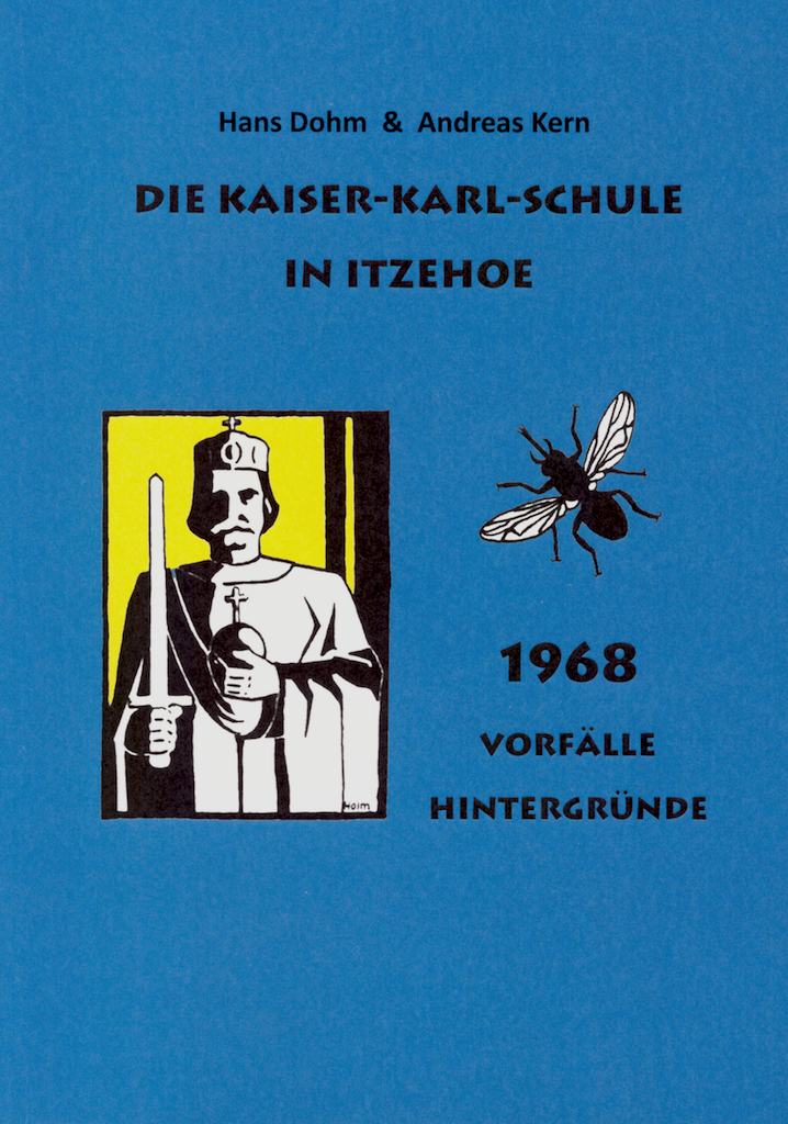 1968 - Vorfälle & Hintergründe (Hans Dohm & Andreas Kern)