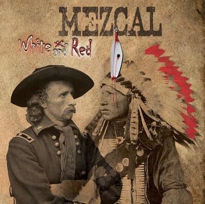 """Mezcal - """"White & Red"""" - LP 12 titres - Version Digitale"""