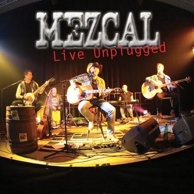 """Mezcal - """"Live Unplugged"""" - Ep 6 titres - Version Digitale"""