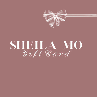 SHEILA MO 𝒢𝒾𝒻𝓉 𝒞𝒶𝓇𝒹