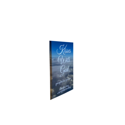 KISSES WITH GOD;Christian Poetry((AUTHOR SIGNED PAPERBACK)