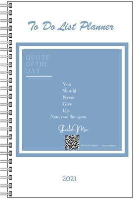You Should Never Give Up To do List Planner   Notebook