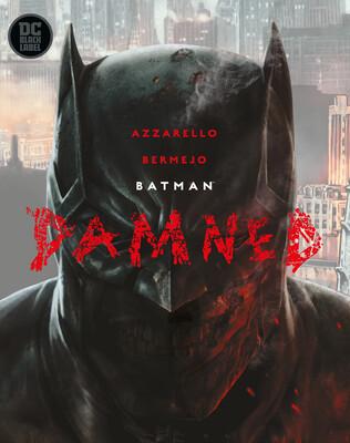 Batman Damned - DC Comic Book - Hard Cover (Inglês)