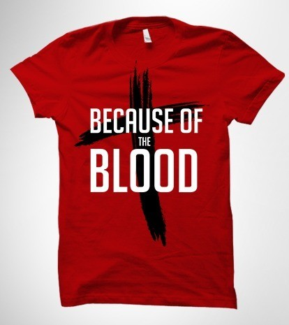 Because of the Blood Red