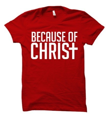 Because of Christ Red