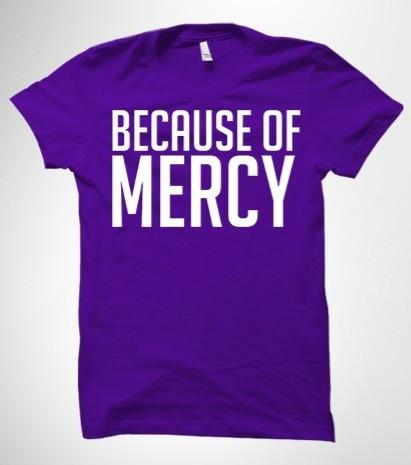 Because of Mercy Purple