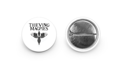 Thieving Magpies Badge (Pin/Button)
