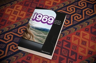 1969: A Brief and  Beautiful Trip Back-Signed
